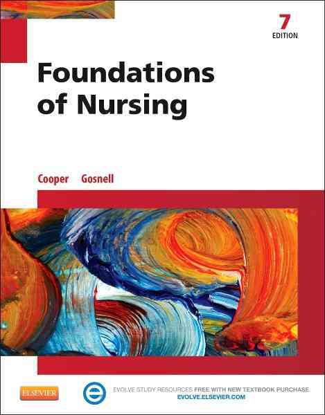 Foundations of Nursing By Cooper, Kim/ Gosnell, Kelly