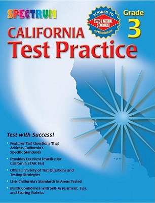 Spectrum State Specific: California Test Practice, Grade 3 By Douglas, Vincent